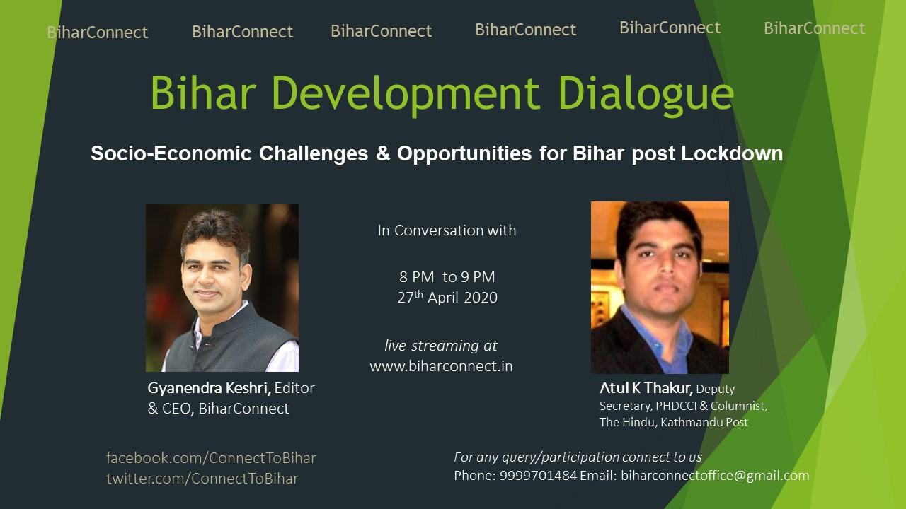 Socio-Economic Challenges & Opportunities for Bihar Post Lockdown